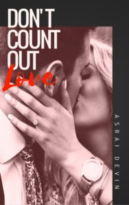 Don't Count Out Love